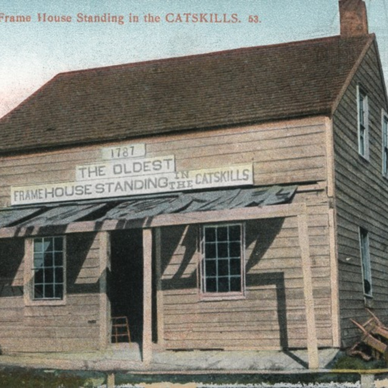 The Oldest Frame House Standing in the Catskills